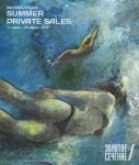 Exhibition  SUMMER PRIVATE SALES